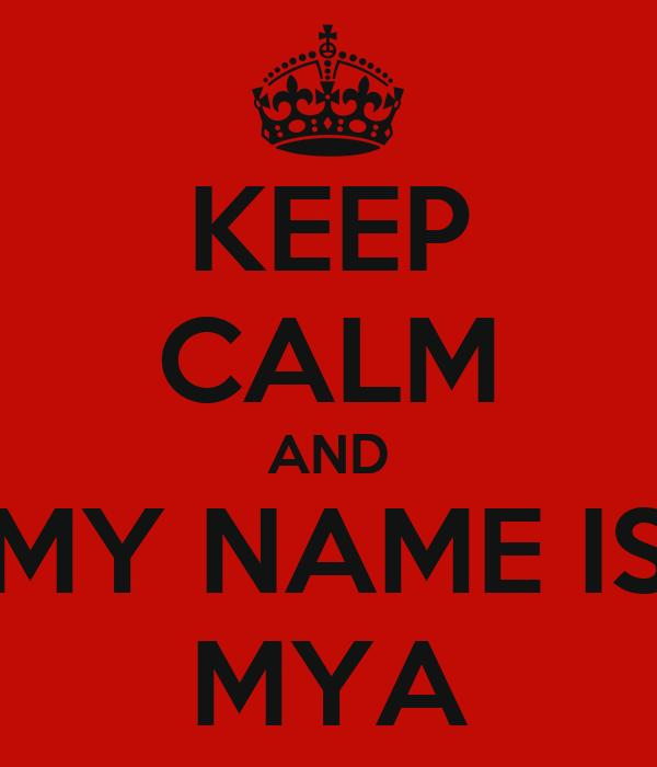Mya My Love