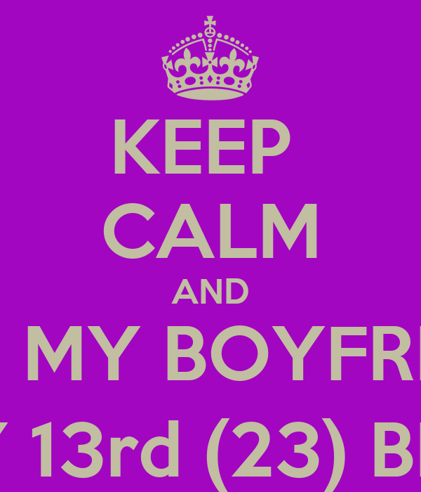 Keep Calm And Get Boyfriend