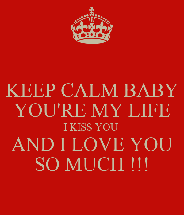 My You Love Are Baby Life Lyrics You I
