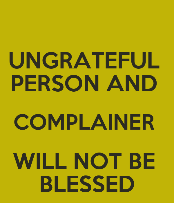Bible Quotes Ungratefulness: Unthankful People Bible