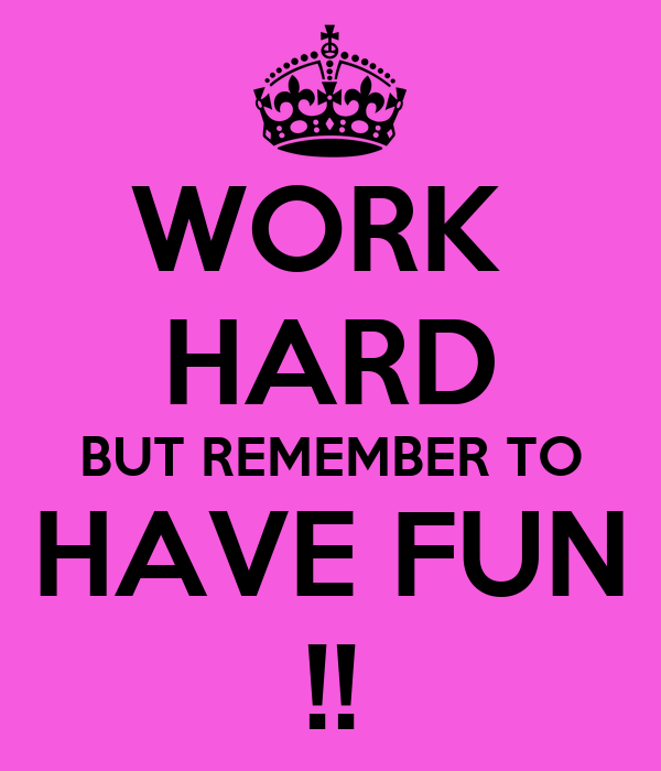 Quotes About Having Fun At Work. QuotesGram