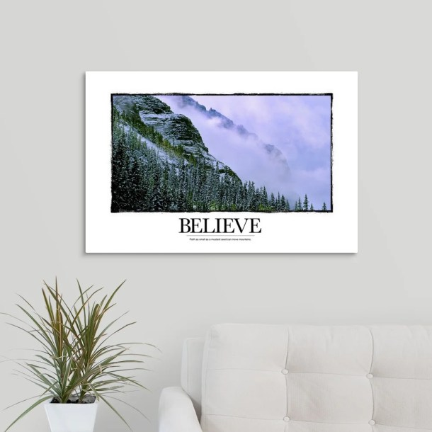 'Believe: Faith as Small as a Mustard Seed Can Move Mountains' Textual Art Print on Canvas