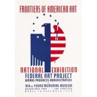 WPA for for an exhibit: Frontiers of American Art: National Exhibition Federal Art Project Work Progress Administration. M.H. de Young Memorial Museum Golden Gate Park San Francisco April to November 1939. In the depression of the 1930's a federal stimulus stimulus program was created, the WPA. The Works Projects Administration (WPA) funded theaters, art and inspired lots of classic reminders of a wounded USA struggling colorfully to come out of the Depression.