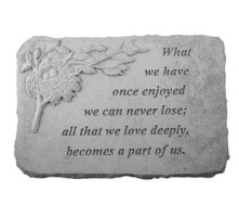 Proudly made in the USA this stepping stone is the perfect accent to any garden or landscape. Whether it's a sentiment to a loved one or to celebrate or remember someone special, these momentos will be sure to evoke emotion in anyone who reads them. Made from cast stone (not plastic) they will stand the test of time. They are made to be weatherproof & guaranteed to last a lifetime. All of the decorative stones have a hanger cast into the backs to allow display on walls, fences, or outbuildings.