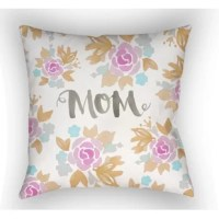 Fashion your indoor or outdoor space in fresh design with this fun Mother's Day design! This pillow contains a 100% Polyester fill providing a reliable and affordable solution for updating your indoor or outdoor decor.