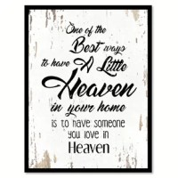 This uniquely designed 'One of The Best Ways to Have a Little Heaven in Your Home is to Have Someone You Love' Framed Textual Art on Canvas is the perfect gift or trendy update to any home or office space. Excellent addition to your classical design concept in your kitchen, bathroom, bedroom, man cave, game room, living room or studio. This is a shop that specializes in home decor. They create handmade art for every budget. Beautiful Giclee prints on canvas with a custom picture frame for all...