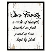This uniquely designed 'Our Family a Circle of Strength Founded on Faith Joined in Love Kept By God' Framed Textual Art on Canvas is the perfect gift or trendy update to any home or office space. An excellent addition to your classical design concept in your kitchen, bathroom, bedroom, man cave, game room, living room or studio.This is a shop that specializes in home decor.They create handmade art for every budget. Beautiful giclee prints on canvas with a custom picture frame for all your...