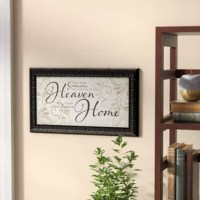 """Your home decor should do more than build on your aesthetic, you should decorate with pieces that are also important to you. Try adding this artwork to your home for an extra touch of personal style. This print showcases a typographic motif that reads """"Because someone we love is in heaven we have some heaven in our home."""" The varying black fonts and subtle botanical background add an extra touch of classic appeal to this art. Made in America, this art is printed on wrapped canvas and..."""
