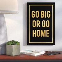 Bold inspirational art designed in black and gold. The inspirational and motivational sayings are big and bold typographical designs that will make you always go for gold. The high contrast and gold motif calls the viewer to action and heightens one's internal motivation.