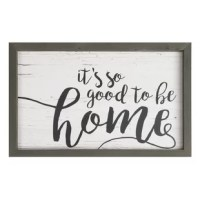 This handcrafted framed décor delivers a traditional farmhouse look by pairing a natural, stained pine frame with inspirational typography. From the texture in the wood to the placement of the words, this Farmhouse Frame - It's So Good to Be Home Wall Décor is artfully detailed.