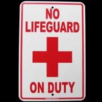 NO LIFEGUARD ON DUTY swimming pool swim hot tub SIGN ad An 8