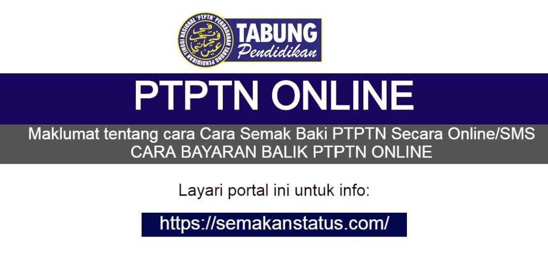 Ptptn Online Semakan Baki Bayaran Balik Semakanstatus