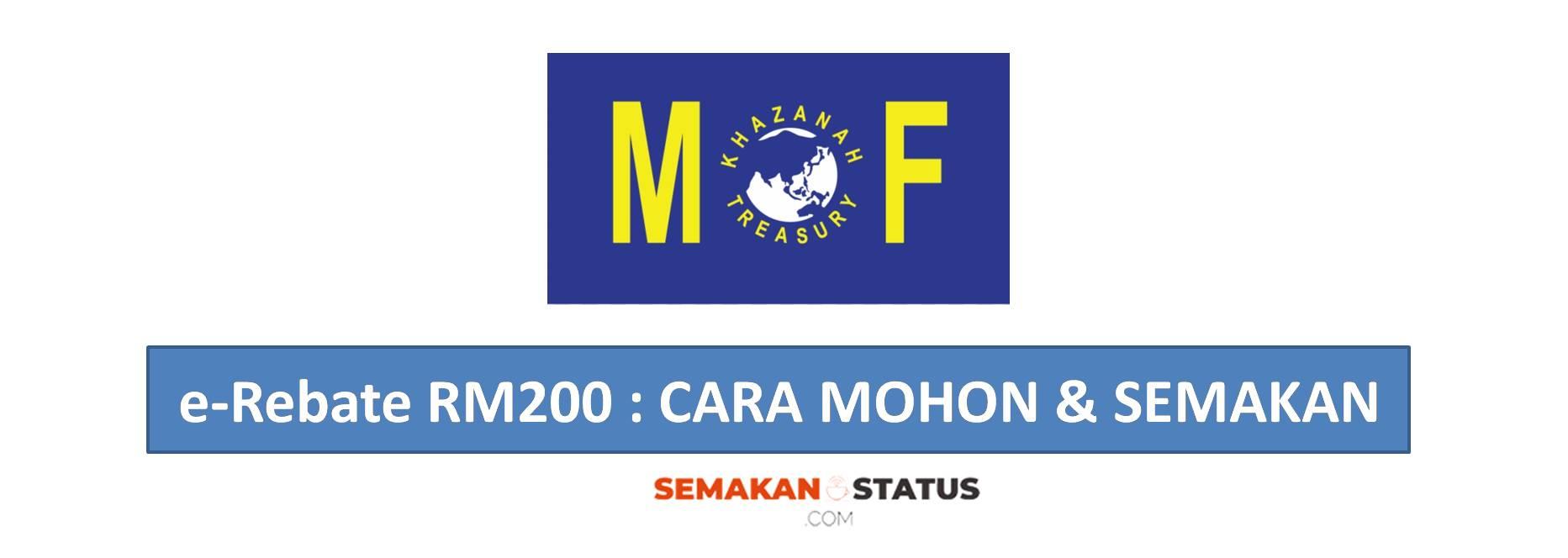 e-Rebate RM200 : CARA MOHON & SEMAKAN