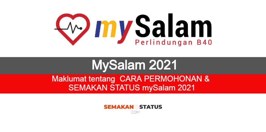 Mysalam 2021 Cara Permohonan Semakan Status Semakanstatus