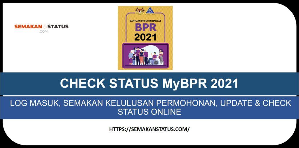 CHECK STATUS MyBPR 2021