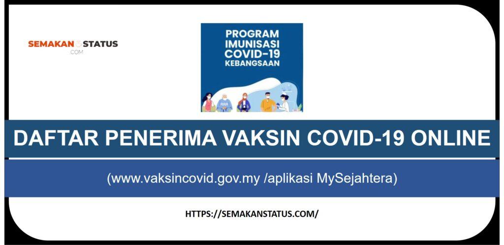 DAFTAR PENERIMA VAKSIN COVID-19 ONLINE