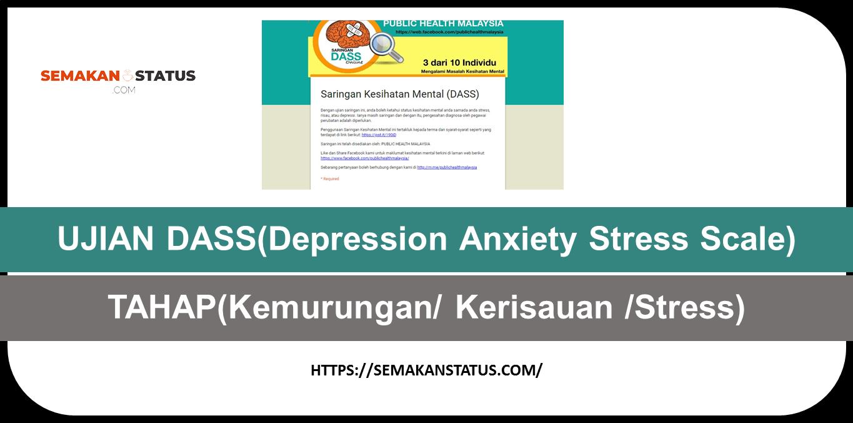 UJIAN DASS(Depression Anxiety Stress Scale)