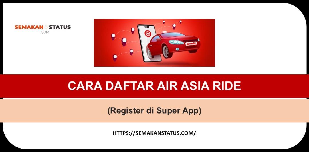 CARA DAFTAR AIRASIA RIDE (Register di Super App)