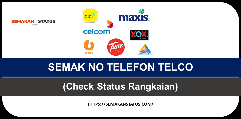 CARA SEMAK NO TELEFON TELCO MALAYSIA(Check Status Rangkaian)
