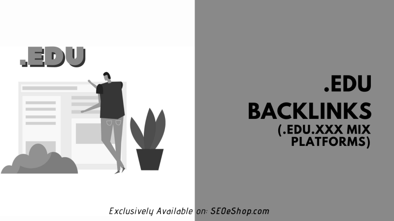 .EDU backlinks (.edu.xxx mix platforms - NOT recommended)