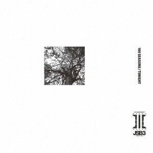 J Soul Brothers - 100 Seasons / Tonight