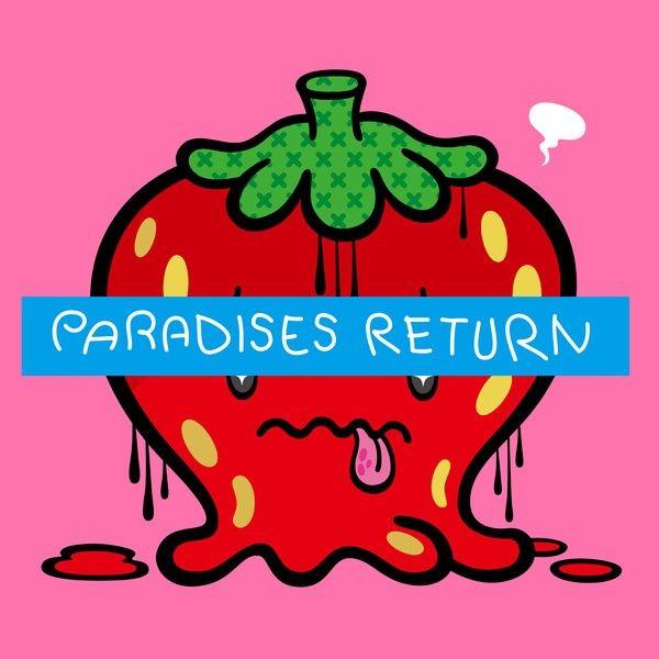 PARADISES - PARADISES RETURN