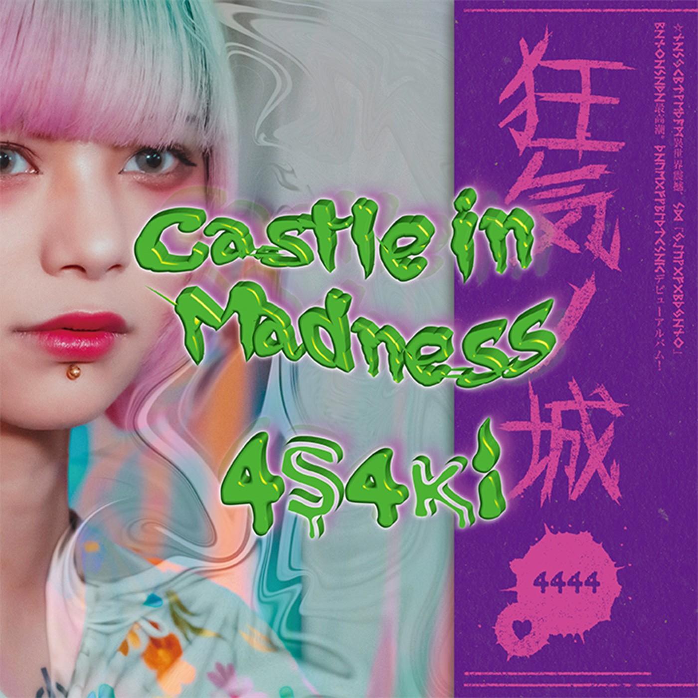 4s4ki - Castle in Madness