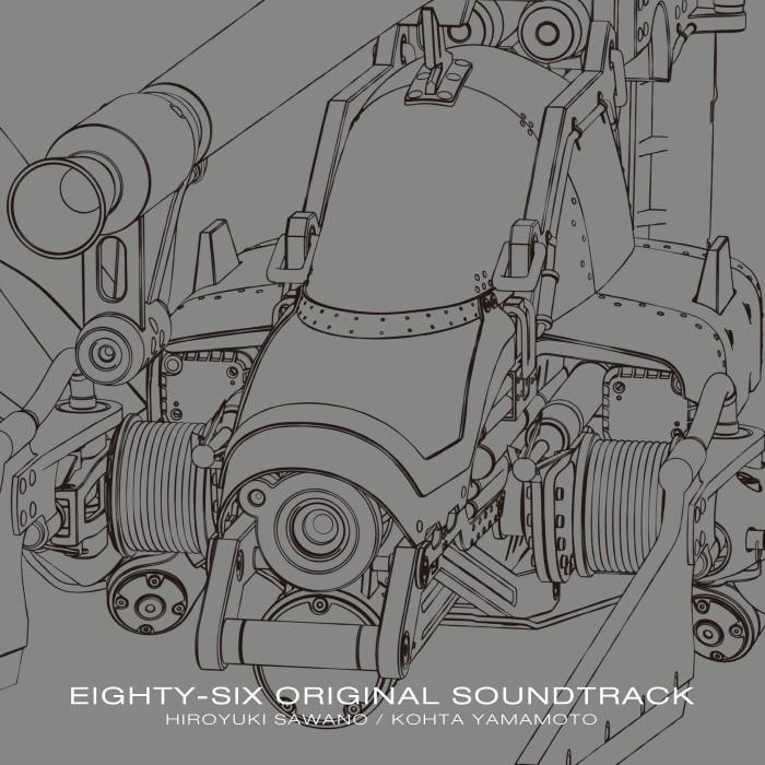 Hiroyuki Sawano - EIGHTY-SIX ORIGINAL SOUNDTRACK
