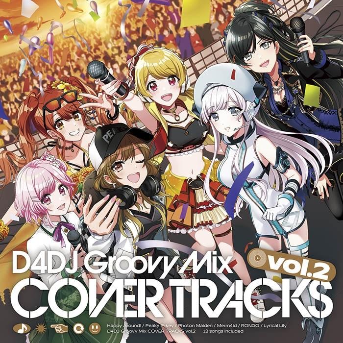 D4DJ - D4DJ Groovy Mix Cover Tracks vol.1