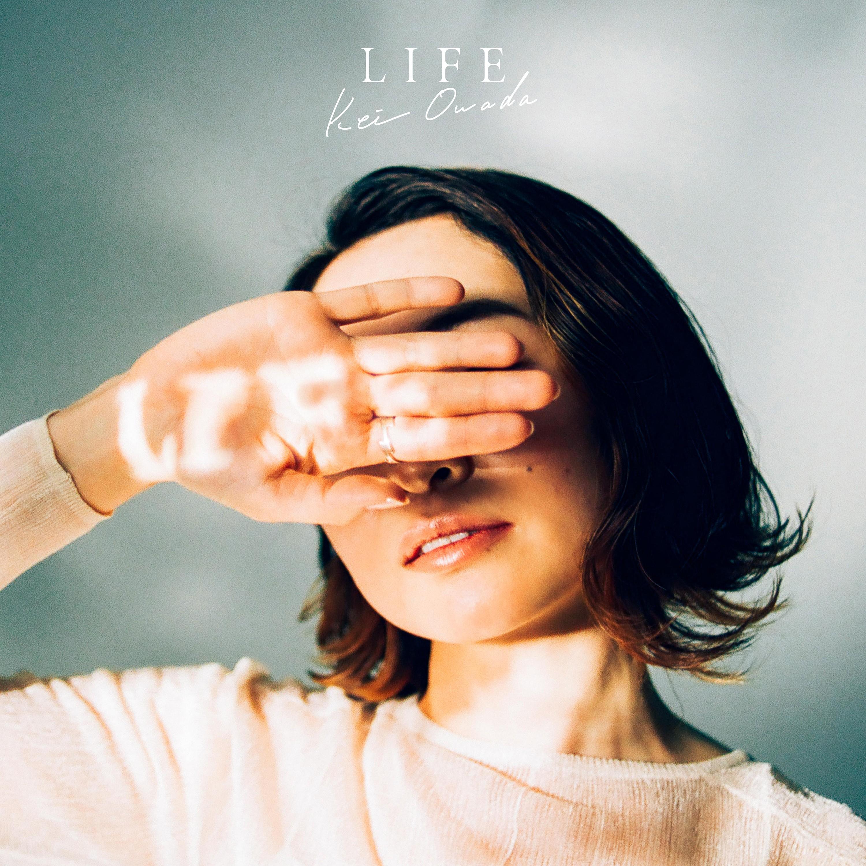 Kei Owada - LIFE