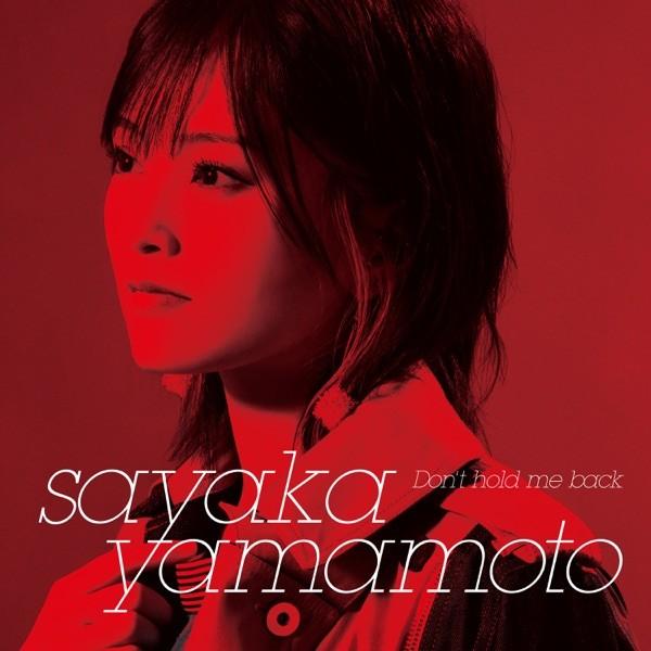 Sayaka Yamamoto - Don't hold me back