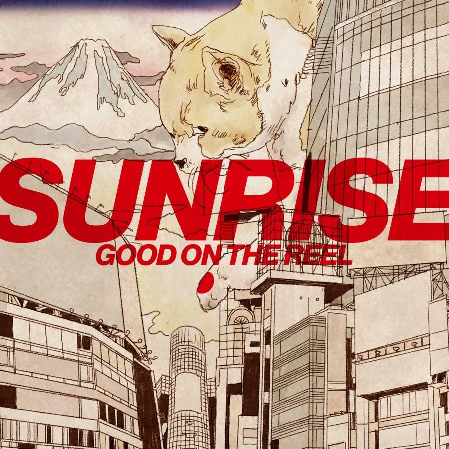 GOOD ON THE REEL - Sunrise