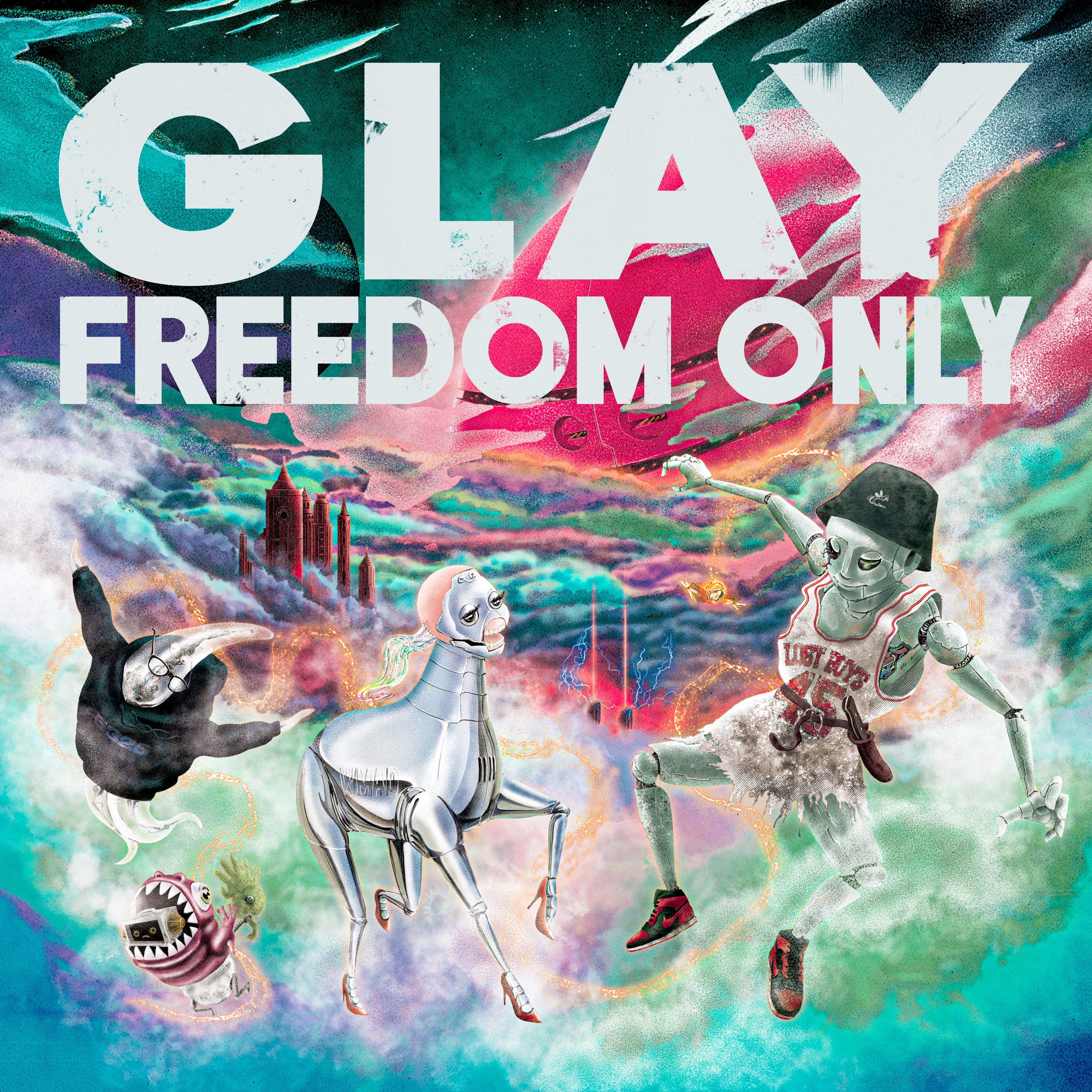 GLAY - FREEDOM ONLY