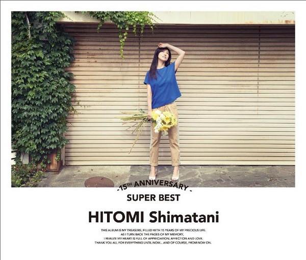 Hitomi Shimatani - 15th Anniversary SUPER BEST