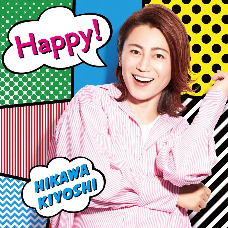 Kiyoshi Hikawa - Happy