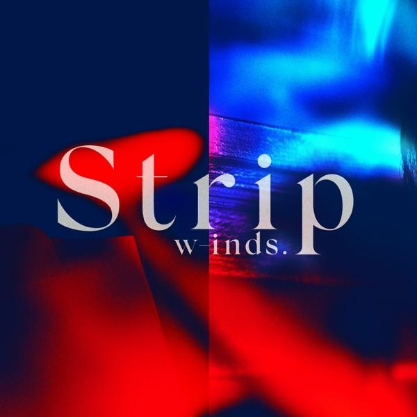 w-inds. - Strip