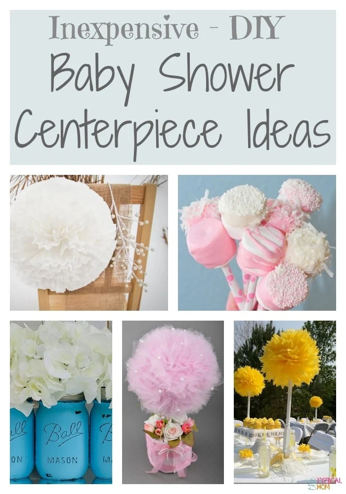 Best Diy Baby Shower Decorating Ideas · The Typical Mom This Month