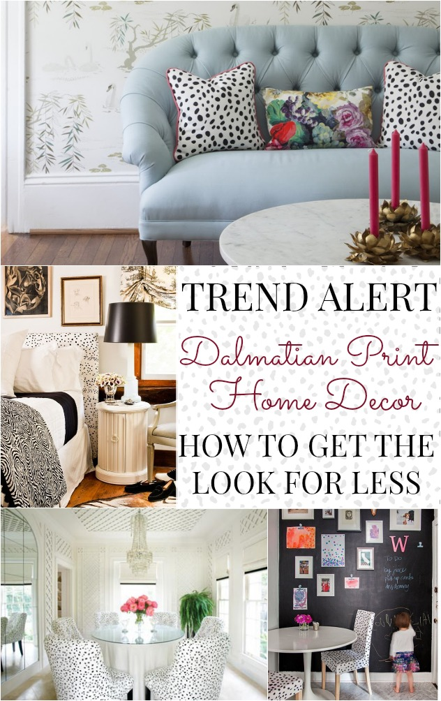 Best Trend Alert Dalmatian Print Home Decor This Month