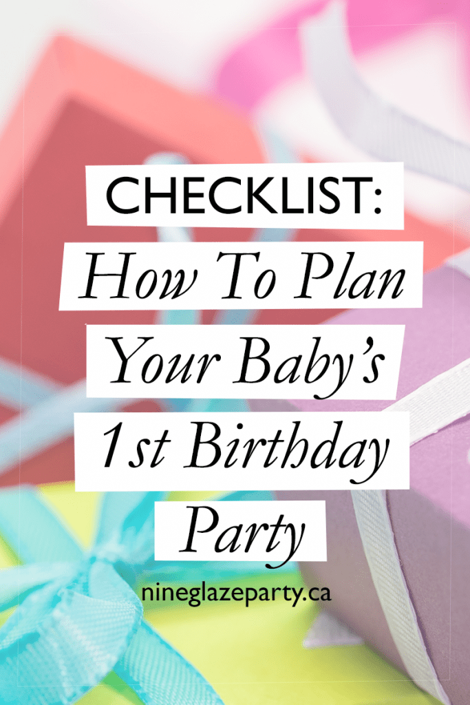 Best Checklist How To Plan Your Baby S 1St Birthday Party This Month