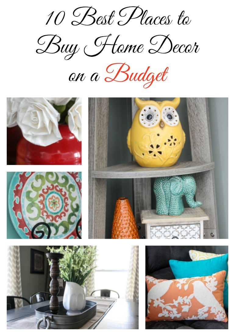 Best My 10 Favorite Places To Shop For Home Decor On A Budget This Month