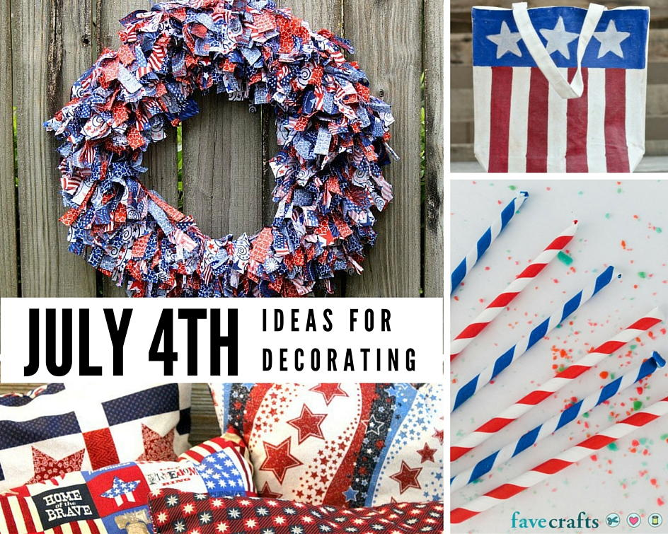 Best 48 Fun 4Th Of July Decorating Ideas Favecrafts Com This Month