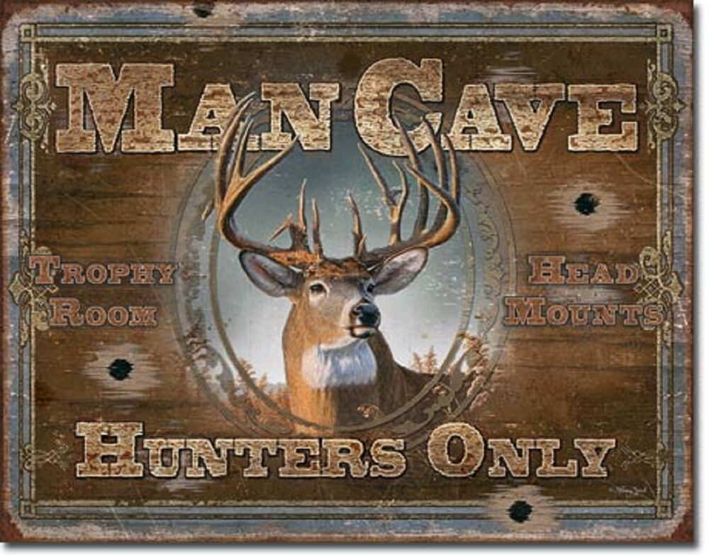 Best Man Cave Buck Deer Hunters Only Tin Sign Rustic Hunt Cabin This Month