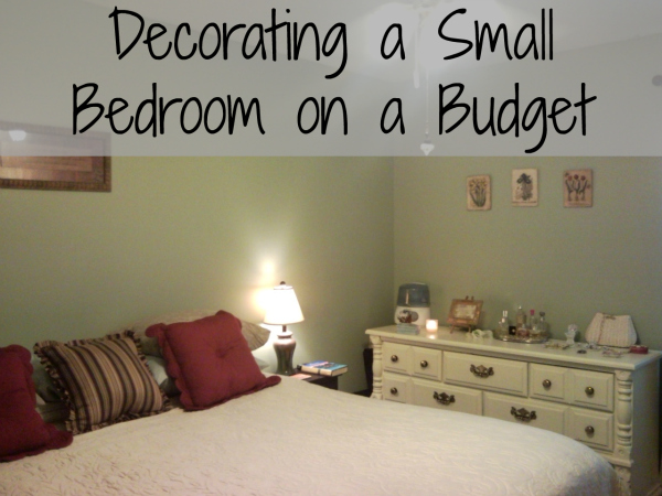 Best Decorating A Small Bedroom On An Even Smaller Budget This Month