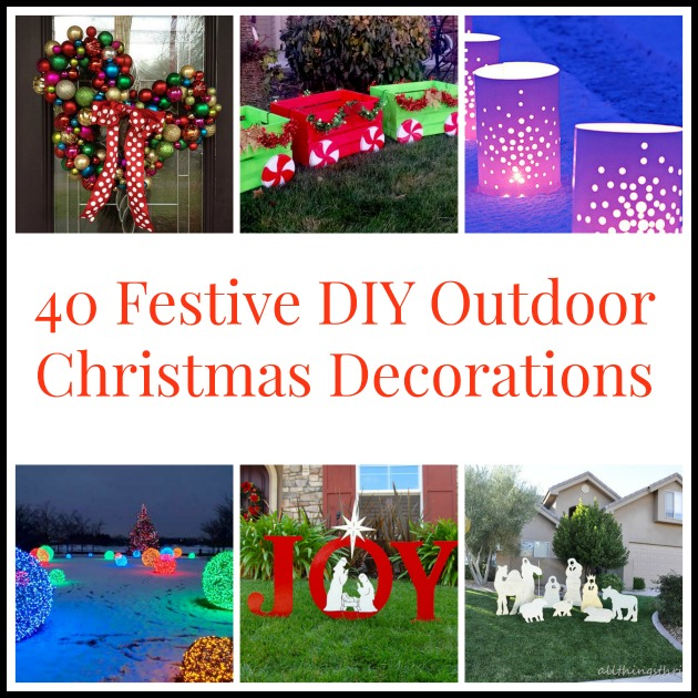 Best 40Diyoutdoorchristmasdecorations Bigdiyideas Com This Month