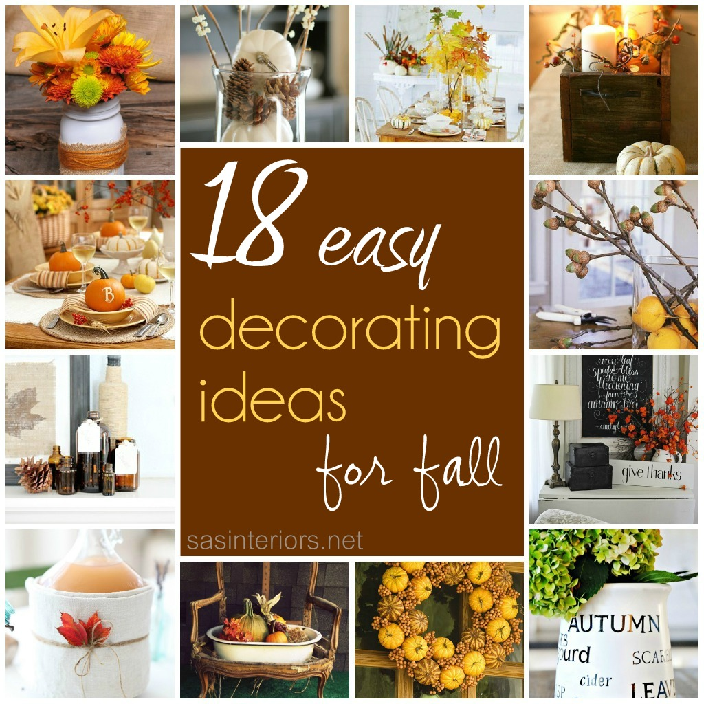 Best 18 Easy Decorating Ideas For Fall Jenna Burger This Month