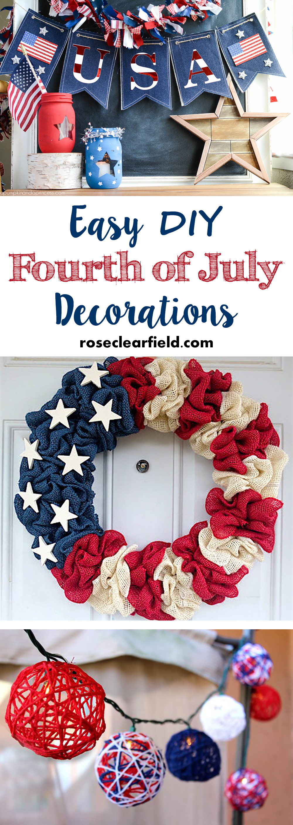 Best Easy Diy Fourth Of July Decorations • Rose Clearfield This Month