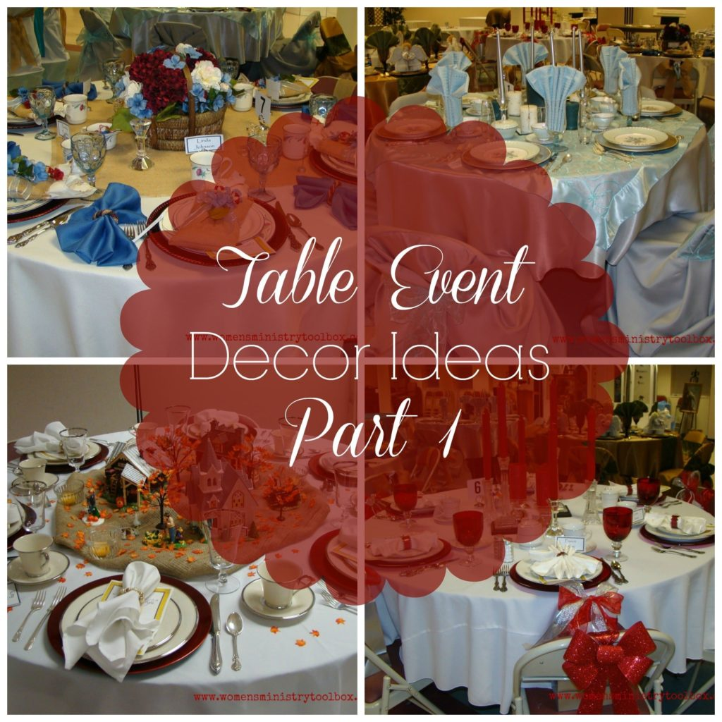 Best Table Decor Ideas Part 1 Women S Ministry Toolbox This Month