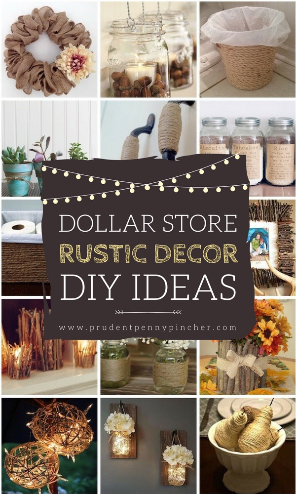 Best 50 Dollar Store Rustic Home Decor Ideas Prudent Penny This Month