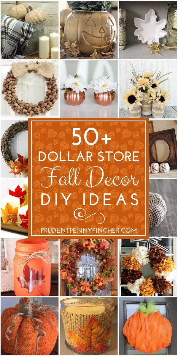 Best 50 Dollar Store Fall Decor Ideas Prudent Penny Pincher This Month