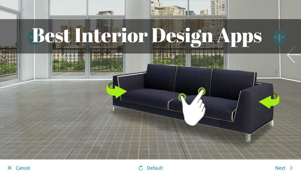 Best The Best Interior Design Apps You Can Find On Stores Right Now This Month
